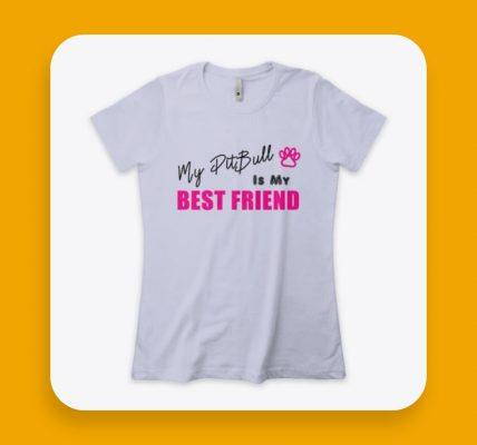 """PLAYERAS-DE-MUJER-CAMISETAS-PARA-CHICAS-CAMISETAS-MANGA-CORTA-MUJER-CAMISETAS-ALA-MODA-DE-MUJER-CAMISETAS-JUVENILES-CHICA-CON-MEJAJE Bella camiseta para mujer """"My PitBull Is My Best Friend"""" en gran variedad de colores, ideal para las damas amantes de las mascotas y en especial de los Pitbulls."""